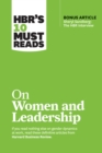 "HBR's 10 Must Reads on Women and Leadership (with bonus article ""Sheryl Sandberg: The HBR Interview"") - eBook"