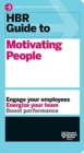 HBR Guide to Motivating People (HBR Guide Series) - Book