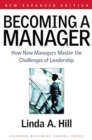 Becoming a Manager : How New Managers Master the Challenges of Leadership - Book