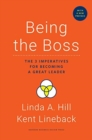 Being the Boss : The 3 Imperatives for Becoming a Great Leader - Book