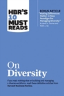 "Hbr's 10 Must Reads on Diversity (with Bonus Article ""making Differences Matter : A New Paradigm for Managing Diversity"" by David A. Thomas and Robin J. Ely) - Book"