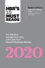 "HBR's 10 Must Reads 2020 : The Definitive Management Ideas of the Year from Harvard Business Review (with bonus article ""How CEOs Manage Time"" by Michael E. Porter and Nitin Nohria) - Book"