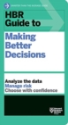 HBR Guide to Making Better Decisions - Book