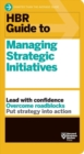 HBR Guide to Managing Strategic Initiatives - Book