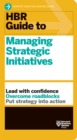 HBR Guide to Managing Strategic Initiatives - eBook