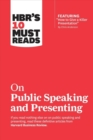 "HBR's 10 Must Reads on Public Speaking and Presenting (with featured article ""How to Give a Killer Presentation"" By Chris Anderson) - Book"