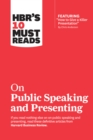 "HBR's 10 Must Reads on Public Speaking and Presenting (with featured article ""How to Give a Killer Presentation"" By Chris Anderson) - eBook"