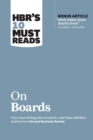 "HBR's 10 Must Reads on Boards (with bonus article ""What Makes Great Boards Great"" by Jeffrey A. Sonnenfeld) - eBook"