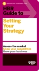 HBR Guide to Setting Your Strategy - eBook
