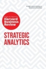 Strategic Analytics : The Insights You Need from Harvard Business Review - Book