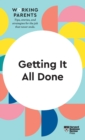 Getting It All Done (HBR Working Parents Series) - Book