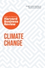 Climate Change: The Insights You Need from Harvard Business Review - eBook