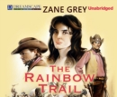The Rainbow Trail - eAudiobook