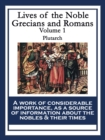 Lives of the Noble Grecians and Romans : Volume 1 - eBook