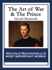 The Art of War & The Prince - eBook