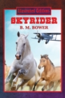 Skyrider (Illustrated Edition) : With linked Table of Contents - eBook