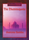 The Dhammapada (Illustrated Edition) : With linked Table of Contents - eBook