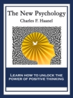 The New Psychology : With linked Table of Contents - eBook