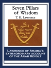 Seven Pillars of Wisdom : A Triumph - eBook