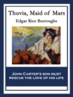 Thuvia, Maid of Mars : With linked Table of Contents - eBook