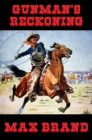 Gunman's Reckoning : With linked Table of Contents - eBook