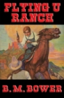Flying U Ranch : With linked Table of Contents - eBook