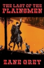 The Last of the Plainsmen : With linked Table of Contents - eBook