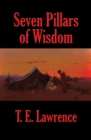 Seven Pillars of Wisdom (Rediscovered Books) : A Triumph - eBook