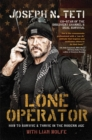 Lone Operator : How to Survive & Thrive in the Modern Age