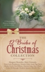 The 12 Brides of Christmas Collection : 12 Heartwarming Historical Romances for the Season of Love - eBook