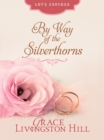 By Way of the Silverthorns - eBook
