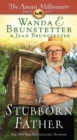 The Stubborn Father : The Amish Millionaire Part 2 - eBook