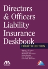 Directors & Officers Liability Insurance Deskbook - Book