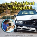 From Accident to Hospital - eBook