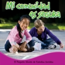 Mi comunidad es segura : My Safe Community - eBook