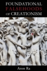 Foundational Falsehoods of Creationism - Book