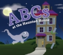 ABCs at the Haunted House - eBook