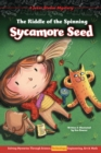 The Riddle of the Spinning Sycamore Seed : Solving Mysteries Through Science, Technology, Engineering, Art & Math - eBook