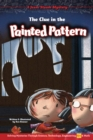 The Clue in the Painted Pattern : Solving Mysteries Through Science, Technology, Engineering, Art & Math - eBook