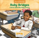 Ruby Bridges : A Brave Child Who Made History - eBook