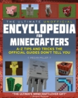 The Ultimate Unofficial Encyclopedia for Minecrafters : An A - Z Book of Tips and Tricks the Official Guides Don't Teach You - eBook