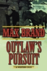 Outlaw's Pursuit : A Western Duo - eBook