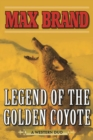 Legend of the Golden Coyote : A Western Duo - eBook