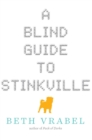 A Blind Guide to Stinkville - eBook