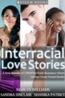 Interracial Love Stories - A Sexy Bundle of 3 BWWM Erotic Romance Short Stories From Steam Books - eBook