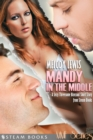 Mandy in the Middle - A Sexy Threesome Bisexual Short Story from Steam Books - eBook