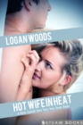 Hot Wife in Heat - A Kinky Cuckold Short Story from Steam Books - eBook