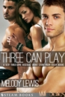 Three Can Play - A Sexy Bisexual Threesome Short Story from Steam Books - eBook