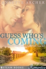 Guess Who's Coming - A Sexy Interracial BWWM Romance Novelette From Steam Books - eBook