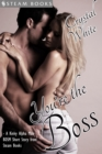 You're the Boss - A Kinky Alpha Male BDSM Short Story From Steam Books - eBook